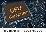 vector eps10.circuit board.... | Shutterstock .eps vector #1085757398