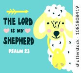 hand lettering the lord is my... | Shutterstock .eps vector #1085808419