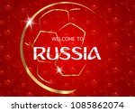 russia 2018 fifa world cup... | Shutterstock .eps vector #1085862074