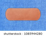 close up label leather on blue... | Shutterstock . vector #1085944280