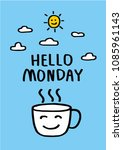 good morning monday wishing you ... | Shutterstock .eps vector #1085961143