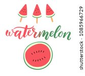 watermelon sliced hand drawn... | Shutterstock .eps vector #1085966729