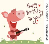 funny pig with guitar sings... | Shutterstock .eps vector #1085987780