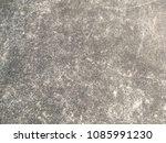 old dirty dark cement floor... | Shutterstock . vector #1085991230