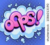 oops word pop art retro vector... | Shutterstock .eps vector #1086013190