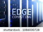 edge computing  internet and... | Shutterstock . vector #1086030728