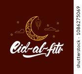 eid al fitr in lettering style...   Shutterstock .eps vector #1086275069