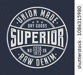 union made raw denim   vintage... | Shutterstock .eps vector #1086315980