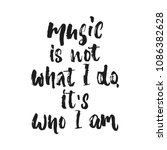 music is not what i do  it's... | Shutterstock .eps vector #1086382628