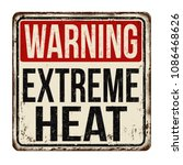 warning extreme heat vintage... | Shutterstock .eps vector #1086468626