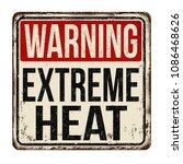warning extreme heat vintage...   Shutterstock .eps vector #1086468626