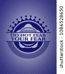 do not fear your fear badge... | Shutterstock .eps vector #1086528650