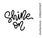 shine on. inspiration... | Shutterstock .eps vector #1086620369