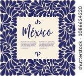 mexican traditional talavera... | Shutterstock .eps vector #1086634220