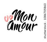 mon amour lettering  hearts... | Shutterstock .eps vector #1086705863