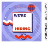 we are hiring template  banner... | Shutterstock .eps vector #1086710390