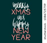 merry xmas and happy new year   ... | Shutterstock . vector #1086725759