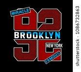 new york brooklyn typographic t ... | Shutterstock .eps vector #1086732863