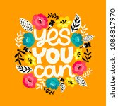 yes you can. hand drawn... | Shutterstock .eps vector #1086817970