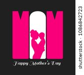 mother's day typographiccard... | Shutterstock .eps vector #1086842723