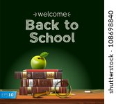 back to school  school books... | Shutterstock .eps vector #108698840
