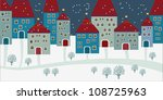 christmas background with houses | Shutterstock .eps vector #108725963