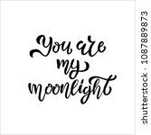 you are my moonlight hand...   Shutterstock .eps vector #1087889873