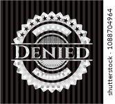 denied silver shiny badge | Shutterstock .eps vector #1088704964