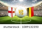england vs belgium. soccer... | Shutterstock . vector #1089132350