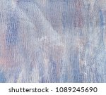 abstract art background. oil on ...   Shutterstock . vector #1089245690