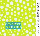 dots pattern seamless... | Shutterstock .eps vector #1089369458