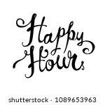 happy hour. hand written doodle ... | Shutterstock .eps vector #1089653963