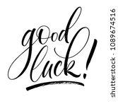 Good Luck Lettering....