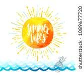 summer vibes   summer holidays... | Shutterstock .eps vector #1089677720