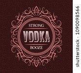 vodka strong booze label design ... | Shutterstock .eps vector #1090098566