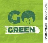 calligraphy go green.... | Shutterstock .eps vector #1090148648