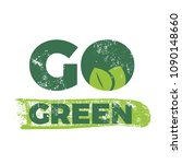 calligraphy go green.... | Shutterstock .eps vector #1090148660