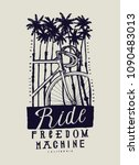 ride freedom machine   tropical ... | Shutterstock .eps vector #1090483013
