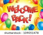 welcome back sign | Shutterstock .eps vector #109051478
