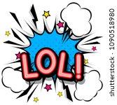 lol  retro popart style... | Shutterstock .eps vector #1090518980