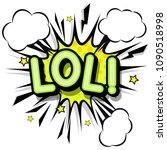 lol  retro popart style... | Shutterstock .eps vector #1090518998