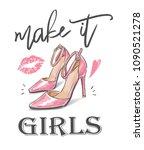 girl slogan with high heel... | Shutterstock .eps vector #1090521278