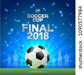 soccer 2018 championship... | Shutterstock .eps vector #1090577984