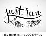 run motivation phrase. hand... | Shutterstock .eps vector #1090579478
