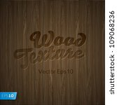 Wood Texture  Vector Eps10...