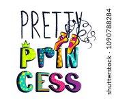 pretty princess. girlish t...   Shutterstock .eps vector #1090788284
