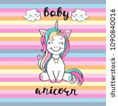 Stock vector cute unicorn and inscription baby unicorn 1090840016