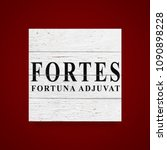 sign fortes fortuna adjuvat  ... | Shutterstock . vector #1090898228