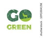 calligraphy go green.... | Shutterstock .eps vector #1091004158