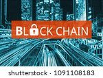 concept of  blockchain ... | Shutterstock . vector #1091108183